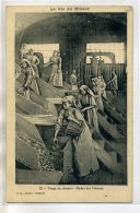 62 LA VIE Du MINEUR 22 Triage Du Charbon Atelier Des Trieuses Femmes Au Travail  1905 Ti- édit J Q  Arras      /D14-2018 - France