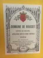8380 - Domaine De Rousset 1982 Côtes De Bourg - Bordeaux