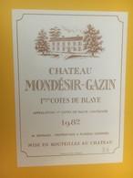 8384 - Château Mondésir-Gazin 1982 1ères Côtes De Blaye - Bordeaux