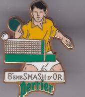 Pin's   8 EME  SMASH D'OR SIGNE ARTHUS BERTRAND - Table Tennis