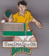 Pin's   8 EME  SMASH D'OR SIGNE ARTHUS BERTRAND - Tenis De Mesa