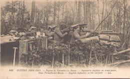 LA GUERRE 1914 / 15 REGION DE VERMELLE  LA BASSEE INFANTERIE ANGLAISE EN AVANT POSTE - Guerre 1914-18