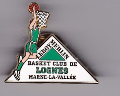 Pin's BASKET CLUB DE LOGNES SIGNE ARTHUS BERTRAND - Basketball