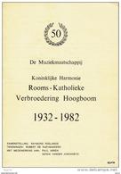 De Muziekmaatschappij - Koninklijke Harmonie Rooms-Katholieke Verbroedering Hoogboom 1932 - 1982 - R. Roelands * - History