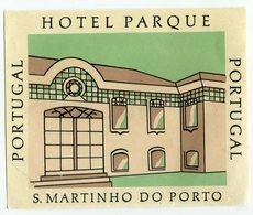 ETICHETTA VALIGIE PUBBLICITà HOTEL PARQUE S. MARTINHO DO PORTO PORTUGAL LUGGAGE LABEL - Hotel Labels