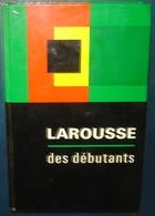 LAROUSSE Des Debutants.637 Pages - Dictionaries