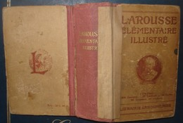 LAROUSSE ELEMENTAIRE ILLUSTRE.1932.1275 Pages - Dictionaries