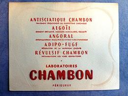Buvard Ancien, Laboratoires CHAMBON, Périgueux - Antisciatique, Algoïl, Angoral, Adipo-Fuge, Révulsif Chambon - Produits Pharmaceutiques