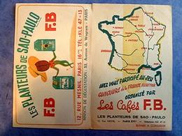 Buvard Ancien, LOT De 2 - CAFES F.B., Les PLANTEURS De SAO PAULO, Paris XVIe - Coffee & Tea