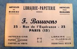 Buvard Ancien, Librairie-Papeterie F. BAUWENS Paris 13e - Articles De Bureau, Articles Pour Ecoliers - Papierwaren