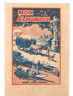 MON ALMANACH 1939 Maison De La Bonne Presse - Calendars