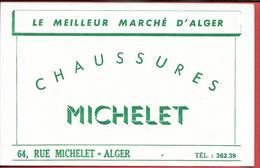 Buvard Ancien  CHAUSSURES MICHELET - Rue Michelet à ALGER (Algérie)     LE MEILLEUR MARCHE D'ALGER - Shoes