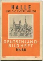 Nr.88 Deutschland-Bildheft - Halle Und Das Untere Saaletal - Saxe-Anhalt