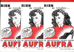 3 Buvards Anciens Identiques  - AUFRA -  MERVEILLEUX CIRAGE CREME - Illustration Par G.L.   Buvard ASPIR SOFOGA à VANVES - Zapatos