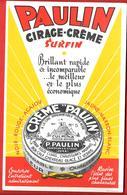 Buvard Ancien PAULIN -CIRAGE CREME Surfin - CULMINA - P.PAULIN TANNEUR à ST CLAUDE (JURA) Imp CH.GARCIAU NANTES - Zapatos