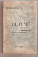 Littérature Wallonne -  EDGAR CLERBOIS - DI RIME Skri Kom On L'pal In Walon-pikär Dèl Louvièr - La Louvère I.C.I, 1942 - Belgien