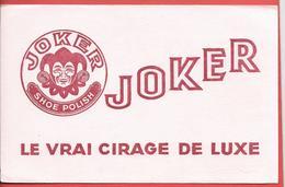 """Buvard Ancien """" JOKER """" SHOE POLISH - LE VRAI CIRAGE DE LUXE - Belle Illustration - Zapatos"""