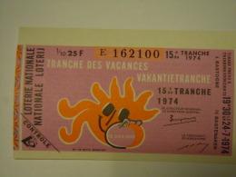 Belgie Belgique Loterie Nationale Loterij 15 De E Tranche De Vacances Vakantietranche Bastogne 1974 - Billets De Loterie