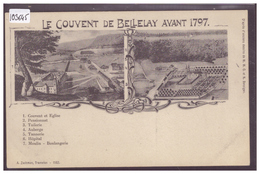 BELLELAY - LE COUVENT AVANT 1797 - TB - JU Jura