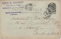 Carte Commerciale 1900 / MEBLE  NOIROT / Epicerie Fine / Mercerie / 10 Bar Sur Aube - Maps
