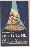 """Carte Commerciale 1947/ Publicité BOZON VERDURAZ / Pâtes """"La Lune"""" / - Maps"""