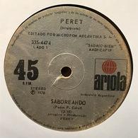 Sencillo Argentino De Peret Año 1977 - Sonstige - Spanische Musik
