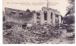 & Heilz Le Maurupt - Bataille De La Marne - Maisons Anéanties - Other Municipalities