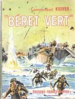 COMMANDANT KIEFFER BERET VERT COMMANDO MARINE FFL FNFL FUSILIERS MARINS RECIT - 1939-45