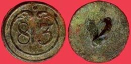 ** BOUTON  1er  EMPIRE  N° 83  P. M. ** - Buttons