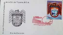 J) 1989 MEXICO, FIRST CENTENARY OF THE FOUNDATION OF THE CITY OF TIJUANA, B.C.N., EMBLEM, FDC - Mexico
