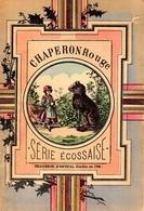 Histoire Du Petit Chaperon Rouge - Sèrie Ecossaise - Imagerie D'Epinal - Bücher, Zeitschriften, Comics