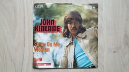 John Kincade - Shine On Me Woman - Vinyl-Single - Disco, Pop