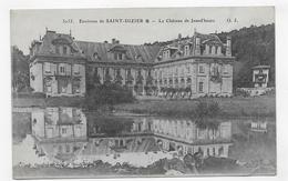 (RECTO / VERSO) ENVIRONS DE SAINT DIZIER EN 1916 - N° 3055 - LE CHATEAU DE JEAND'HEURS - CPA VOYAGEE - Saint Dizier