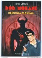Bob Morane Demonia Maxima   /  Henri Vernes - Livres, BD, Revues