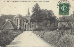2- Saint-Laurent-de-Brévedent - Route D'Yvetot Et L'Eglise - Sonstige Gemeinden