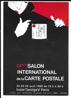 14éme  SALON INTERNATIONALE De La CARTE POSTALE .hotel George V Paris. 1982 - Collector Fairs & Bourses