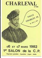 CHARLEVAL 27380 . 1er SALON De La C.P. 1982 - Collector Fairs & Bourses