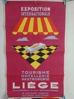 AFFICHE:LIEGE,2éme Exposition Internationale,tourisme,hotellerie,gastronomie Du 10 Au 26 Septembre 1954 , H 62 ,L 37,3 - Affiches