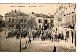 France Macon Place Carnot Le Recrutement Et L'Intendance Militaires Et Animée Courrier SM En 1915 JS269 - Macon