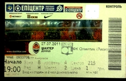 Football Tickets -  F.C.  SHAKHTAR  Donetsk V  OLYMPIQUE  Lyonnise , 2011 , EURO - CUP. - Tickets - Entradas