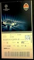 Football Tickets -  F.C.  SHAKHTAR  Donetsk V  BORUSSIA  Dortmund , 2013 , EURO - CUP. - Tickets & Toegangskaarten