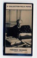 2e Collection Felix Potin - Ca 1920 - REAL PHOTO - Frédéric Masson, Homme De Lettres - Félix Potin