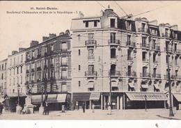 93-SAINT-DENIS- BOULEVARD CHATEAUDUN ET RUE DE LA REPUBLIQUE- COMMERCES -ANIMEE - Saint Denis
