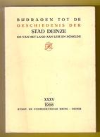 ©1968 BIJDRAGEN TOT DE GESCHIEDENIS DER STAD DEINZE EN HET LAND AAN LEIE EN SCHELDE 231blz Heemkunde ANTIQUARIAAT Z458 - Deinze