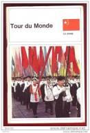LA CHINE 1966  J Tallandier Revue TOUR DU MONDE - Géographie