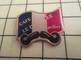 Pin515A : Pin's Pins / RARE & BELLE QUALITE / THEME : VILLES / MONTPELLIER CAFE LE DIALOGUE MOUSTACHE DRAPEAU TRICOLORE - Villes