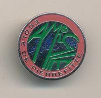 ECOLE DE PIERREFITTE - Badges