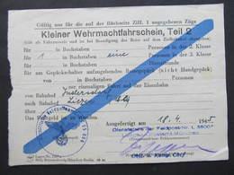 Fahrkarte Wehrmacht Kleiner Wehrmachtfahrschein Indersdorf - Liezen 18.4.1945 !!! // D*32199 - Europa