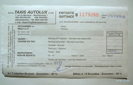 BELGIUM 2012. Taxi - Transport  €100 Payment Receipt. Taxis Autolux At Bruxelles Zaventem. - Transport