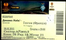 Football Tickets -  F.C. DYNAMO  Kiyv  V    E.A.  GUINGAMP ,  2015 ,  EURO - CUP. - Tickets - Entradas